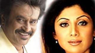 Shilpa Shetty loses out to Rajnikanth