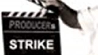 Producers' Body goes on an indefinite strike..