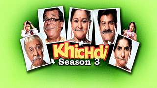 #GoodNews: It's CONFIRMED! 'Khichdi' to make a COMEBACK with Season 3 on Star Plus