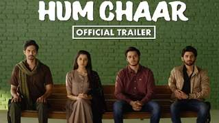 The QUIRKY trailer of Rajshri Production's 'Hum Chaar' is finally here