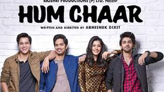 'Hum chaar' DEPICTS true friendship although lacks reality