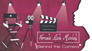 Female Role Models from Behind the Camera