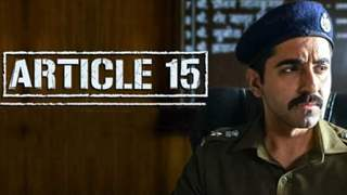 Ayushmann Khurrana starrer 'Article 15' charts a successful first week at the box office!