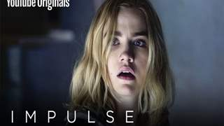 The Trailer of YouTube's Series, 'Impulse' Season 2 Is Out