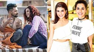 Jacqueline and Vicky are Taapsee's Worst Co Stars! Here's why