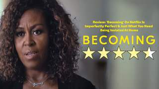 Review: 'Becoming' On Netflix Is Imperfectly Perfect & Just What You Need Being Isolated At Home