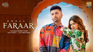 Akull and Avneet Kaur's music video 'Faraar' out now