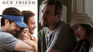 Our Friend Review: A worthy-watch for all the BFFs, who never choose to leave!