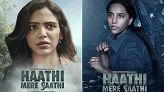 Revealed: Posters of Shriya Pilgaonkar and Zoya Hussain from Haathi Mere Saathi