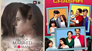 The Married Woman to Crashh: Check out some of the most binge-worthy shows on ALTBalaji