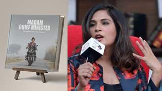 Richa Chadha reacts to her Madam Chief Minister getting converted into a coffee table book