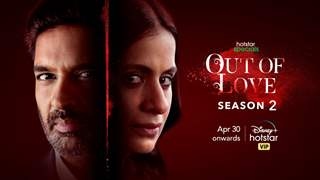 Revenge takes center stage as Out of Love starring Purab Kohli and Rasika Dugal returns with Season 2