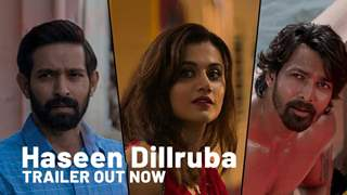 Haseen Dillruba trailer: Taapsee Pannu, Vikrant Massey and Harshvardhan's mystery thriller looks promising
