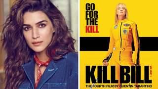 Kriti Sanon bags Hindi adaptation of 'Kill Bill', a Quentin Tarantino classic: Report
