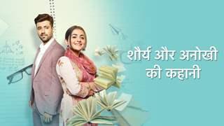 Shaurya Aur Anokhi Ki Kahani might continue on OTT? Here's what we know so far
