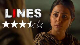 Review: 'Lines' has Hina Khan giving her career-best performance