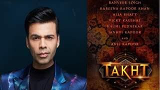 Karan Johar confirms 'Takht' is not shelved and he will begin work post 'Rocky aur Rani ki Prem Kahani'