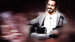 Happy Birthday Emraan Hashmi!