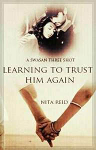 Learning to Trust Him Again