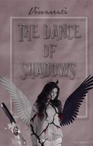 The Dance Of Shadows