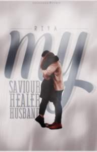 My Saviour, My Healer, My Husband