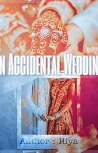 An Accidental Wedding~2! ~