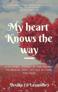 My Heart Knows The Way