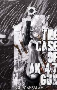 The Case of Ak 47 Gun