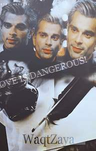 Love is Dangerous