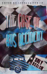 The Case Of Bus Accident