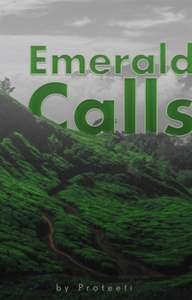 Emerald Calls