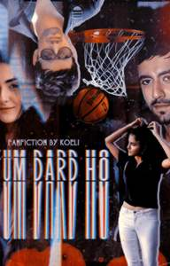 Tum Dard Ho