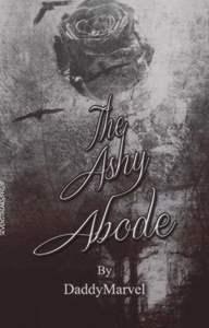 The Ashy Abode (#IFFA2020)
