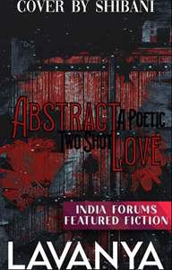 Abstract Love- A Poetic Two Shot
