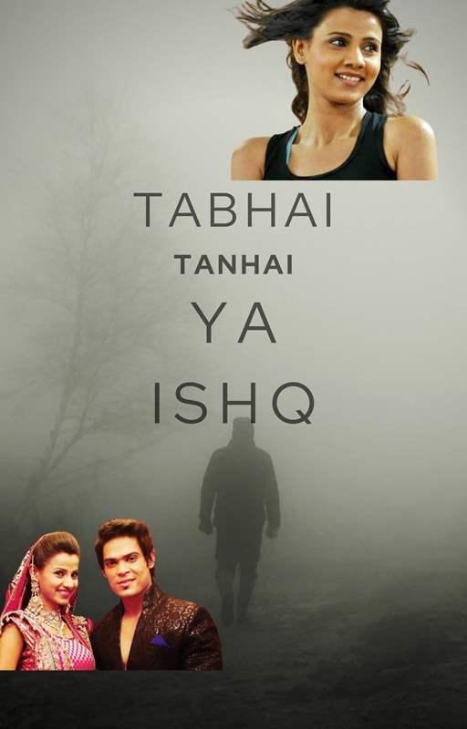 Tabhai,Tanhai ya Ishq