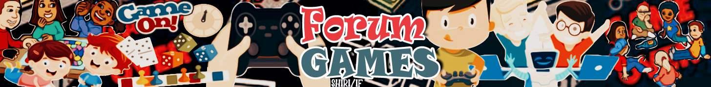 Forum Games Forum