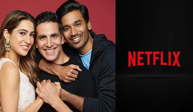 Atrangi Re on Netflix
