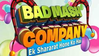 Badmaash Company - Ek Shararat Hone Ko Hai