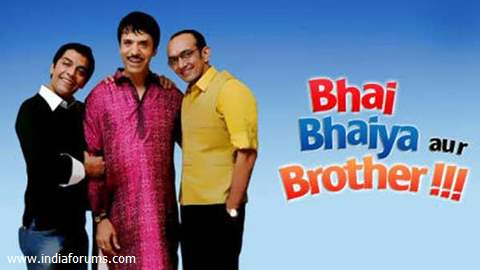 Bhai Bhaiya Aur Brother !!!