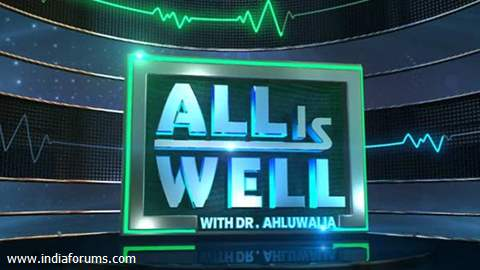 All is Well with Dr. Ahluwalia