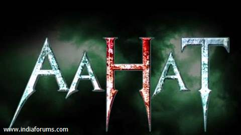 Aahat - The All New Series