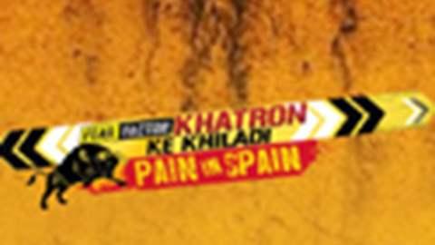 Khatron Ke Khiladi: Pain In Spain