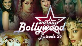 Wassup Bollywood - Episode 26