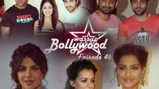 Wassup Bollywood - Episode 46