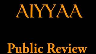 Aiyyaa - Public Review
