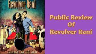 Public Review of REVOLVER RANI - Kangana Ranaut and Vir Das