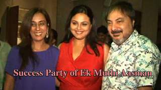 Watch the Success Party of Ek Muthi Aasman