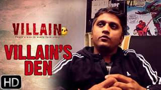 How Mohit Suri made Ek Villain in his Villain's Den