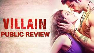 Ek Villain - Public Review