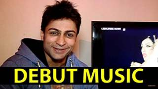 Shaleen Bhanot Speaks About His Debut Music Video Kamasutra